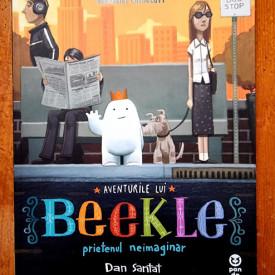Dan Santat - Aventurile lui Beekle, prietenul neimaginar