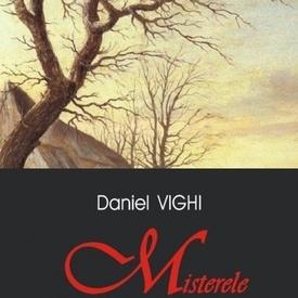 Daniel Vighi - Misterele Castelului Solitude sau despre singuratate la vreme de iarna