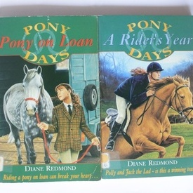 Diane Redmond - Pony on Loan. A rider`s year (2 vol.)