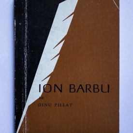 Dinu Pillat - Ion Barbu