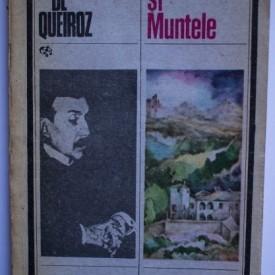 Eca De Queiroz - Orasul si Muntele