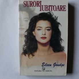 Eileen Goudge - Surori iubitoare