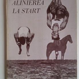 Elena Stefoi - Alinierea la start (cu autograf)