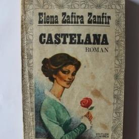 Elena Zafira Zanfir - Castelana