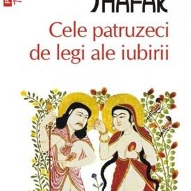 Elif Shafak - Cele patruzeci de legi ale iubirii