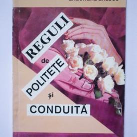 Elisabeta Blidaru, Gheorghe Enescu - Reguli de politete si conduita