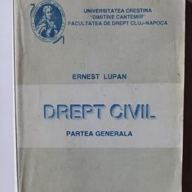 Ernest Lupan - Drept civil. Partea generala