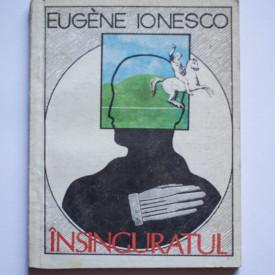 Eugene Ionesco - Insinguratul