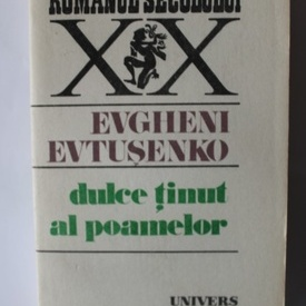 Evgheni Evtusenko - Dulce tinut al poamelor