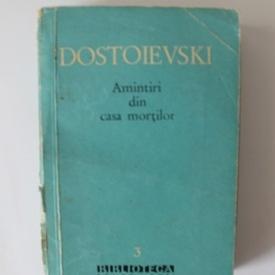 F.M. Dostoievski - Amintiri din casa mortilor