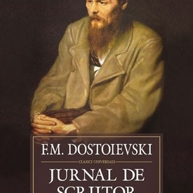 F.M. Dostoievski - Jurnal de scriitor (editie hardcover)