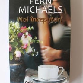 Fern Michaels - Noi inceputuri