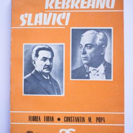 Florea Firan, Constantin M. Popa - Rebreanu. Slavici (antologie comentata)