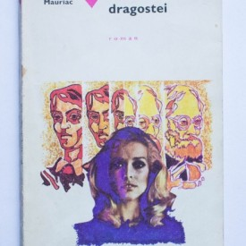 Francois Mauriac - Pustiul dragostei