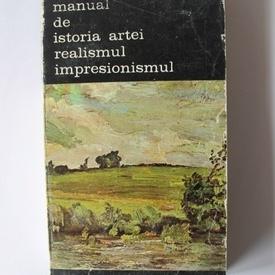 G. Oprescu - Manual de istoria artei. Realismul. Impresionismul