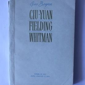 Geo Bogza - Ciu-Yuan. Fielding. Whitman