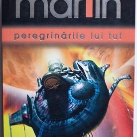 George R. R. Martin - Peregrinarile lui Tuf