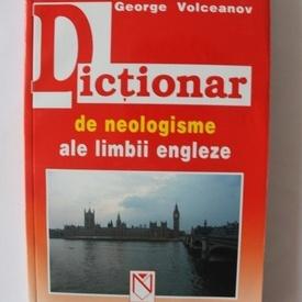George Volceanov - Dictionar de neologisme ale limbii engleze
