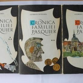 Georges Duhamel - Cronica familiei Pasquier (3 vol.)