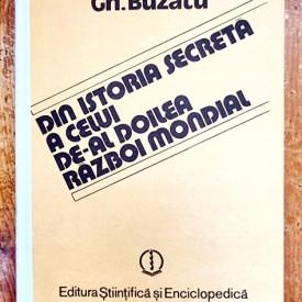 Gh. Buzatu - Din istoria secreta a celul de-al doilea razboi mondial (vol. I) (editie hardcover)