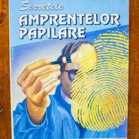 Gheorghe Pasescu, Ion R. Constantin - Secretele amprentelor papilare