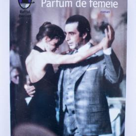 Giovanni Arpino - Parfum de femeie