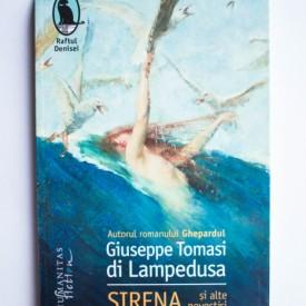 Giuseppe Tomasi di Lampedusa - Sirena si alte povestiri