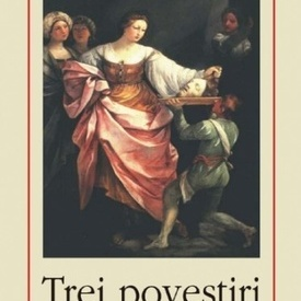 Gustave Flaubert - Trei povestiri