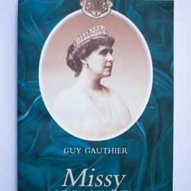 Guy Gauthier - Missy. Regina Romaniei