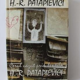 H.-R. Patapievici - Cerul vazut prin lentila (cu autograf)
