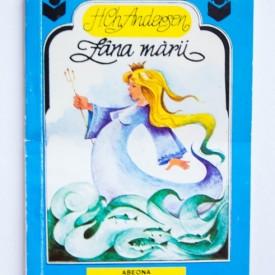 Hans Christian Andersen - Zana marii