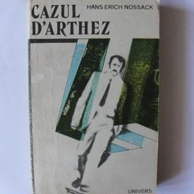 Hans Erich Nossack - Cazul D'Arthez
