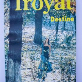 Henri Troyat - Destine