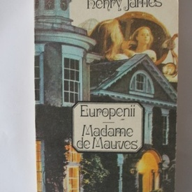 Henry James - Europenii. Madame de Mauves