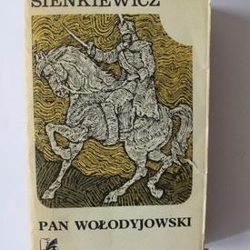 Henryk Sienkiewicz - Pan Wolodyjowski