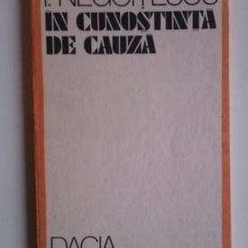 I. Negoitescu - In cunostinta de cauza (texte politice)