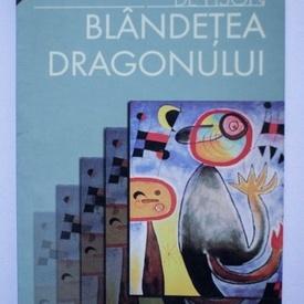 Ignacio Martínez de Pison - Blandetea dragonului