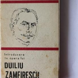 Ioan Adam - Introducere in opera lui Duiliu Zamfirescu
