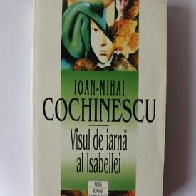 Ioan-Mihai Cochinescu - Visul de iarna al Isabellei