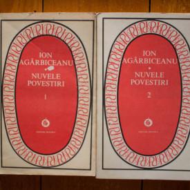 Ion Agarbiceanu - Nuvele. Povestiri (2 vol.)