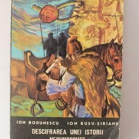 Ion Bodunescu, Ion Rusu-Sirianu - Descifrarea unei istorii necunoscute