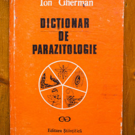 Ion Gherman - Dictionar de parazitologie (editie hardcover)