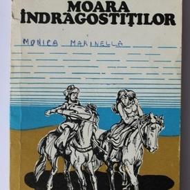 Ion Marinca - Moara indragostitilor