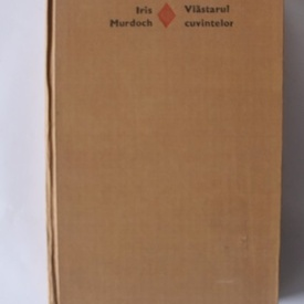 Iris Murdoch - Vlastarul cuvintelor (editie hardcover)