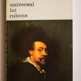Jacob Burckhardt - Universul lui Rubens (cu o introducere de Heinrich Wolfflin)