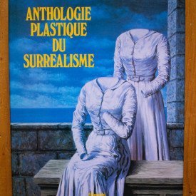Jacques Baron - Anthologie plastique du surrealisme (editie hardcover, in limba franceza)