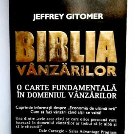 Jeffrey Gitomer - Biblia vanzarilor. O carte fundamentala in domeniul vanzarilor