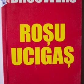 Jeroen Brouwers - Rosu ucigas