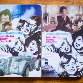 John Galsworthy - Iubirile lui Dinny Cherrell (In asteptare. Pustietate in floare. Dincolo de rau) (2 vol.)
