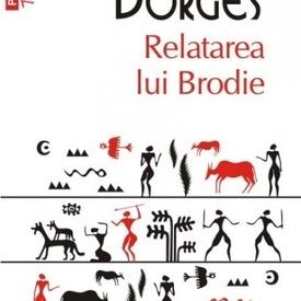 Jorge Luis Borges - Relatarea lui Brodie